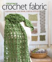 Creating Crochet Fabric