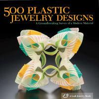500 Plastic Jewelry Designs