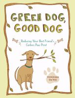 Green Dog, Good Dog