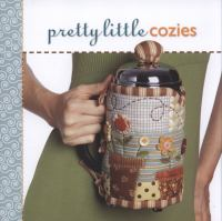 Pretty Little Cozies