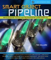 Smart Object Pipeline