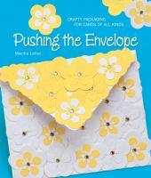 Pushing the Envelope
