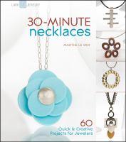 30-minute Necklaces