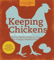 Keeping Chickens With Ashley English