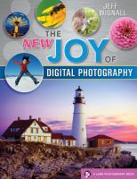 The New Joy of Digital Photography