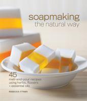 Soapmaking the Natural Way