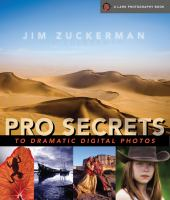 Pro Secrets to Dramatic Digital Photos