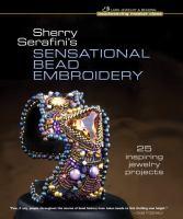 Sherry Serafini's Sensational Bead Embroidery