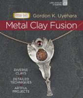 Metal Clay Fusion