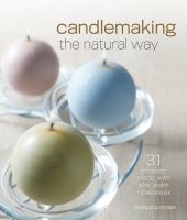 Candlemaking the Natural Way