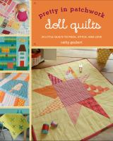 Pretty in Patchwork Doll Quilts