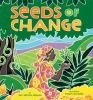 Seeds of change : planting a path to peace