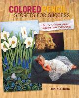 Colored Pencil Secrets for Success