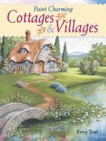 Paint Charming Cottages & Villages