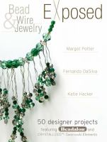 Bead & Wire Jewelry Exposed