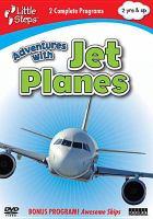Adventures With Jet Planes