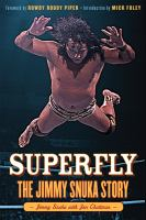 Superfly : the Jimmy Snuka story
