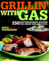 Grillin' With Gas