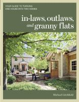 In-laws, Outlaws, and Granny Flats