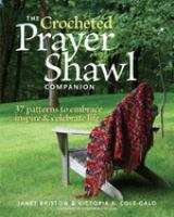 The Crocheted Prayer Shawl Companion