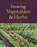 Taunton's Complete Guide to Growing Vegetables & Herbs