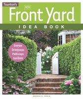 Taunton's New Front Yard Idea Book