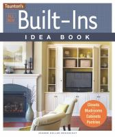 Taunton's All New Built-ins Idea Book