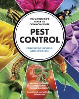 The Gardener's Guide to Common-sense Pest Control
