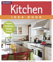 Taunton's Kitchen Idea Book