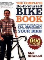 The Complete Do-it-yourself Bike Book