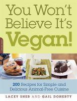 You Won't Believe It's Vegan!