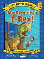 My Sitter Is A T-Rex!