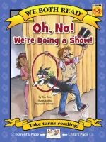 Oh, No! We're Doing A Show!