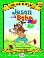 Jason and Bobo