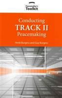 Conducting Track II Peacemaking