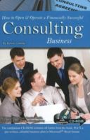Consulting Business, How to Open & Operate A Financially Successful Consulting Business