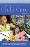 How to Open & Operate A Financially Successful Child Care Service, With Companion CD-ROM