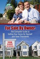 The Homeowner's Guide to for Sale by Owner
