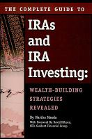 The Complete Guide to IRAs & IRA Investing