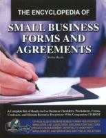 The Encyclopedia of Small Business Forms and Agreements