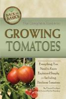 The Complete Guide to Growing Tomatoes