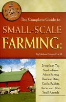 The Complete Guide to Small-scale Farming
