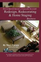 How to Open & Operate A Financially Successful Redesign, Redecorating & Home Staging Business, With Companion CD-ROM