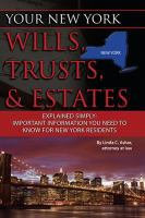 Your New York Wills, Trusts & Estates Explained Simply