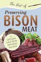 The Art of Preserving Bison