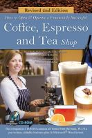 How to Open A Financially Successful Coffee, Espresso and Tea Shop