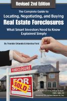 The Complete Guide to Locating, Negotiating, and Buying Real Estate Foreclosures
