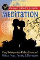 The Young Adult's Guide to Meditation