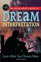 The Young Adult's Guide to Dream Interpretation