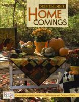 Debbie Mumm's Home Comings